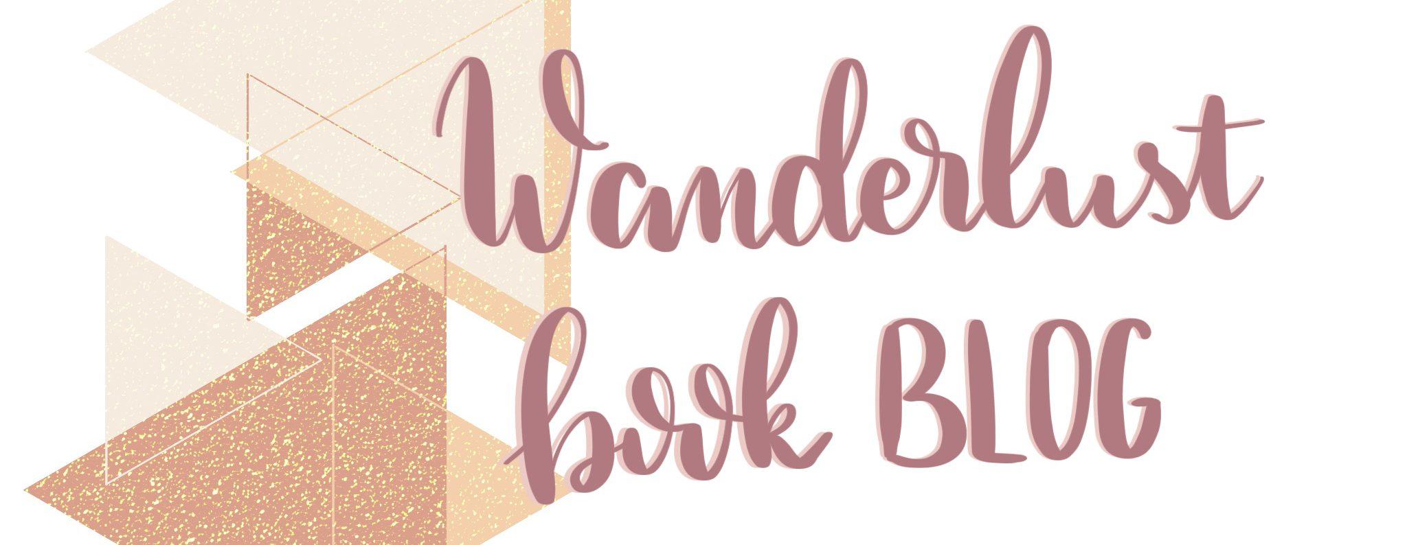Wanderlust Book Blog
